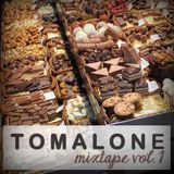 Tomalone-Mixtape Vol 1
