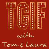 """TGIF - with Tom & Laura"" ~ Episode 86 - JOSEPH HALSEY & MADONNA Classics (Air Date: 3/10/2017)"