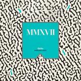 MMXVII reboot-mix