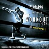 #TheWorkoutPlan 006 // R&B, Hip Hop & U.K. // Instagram: djblighty