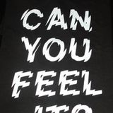 Can You Feel It #Episode35