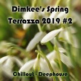 Dimkee's Spring Terrazza 2019 #2 (Chillout/Deephouse)