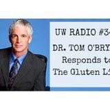 Dr. Tom O'Bryan Responds to The Gluten Lie.