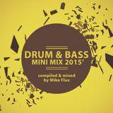 Drum & Bass Mini Mix 2015