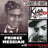 Prince Messiah with Kool DJ Red Alert - SHOUT IT OUT - March 1994 WRKS 98.7 KISS FM NYC