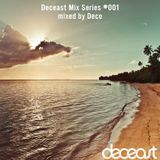 Deco - Deceast Mix Series 001