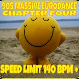 90s MASSIVE EURO DANCE CHAPTER FOUR