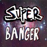 Dj SuperBanger - Mix House #10