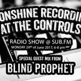 Radikal Guru | Mack | Blind Prophet 'At The Controls' @ Sub FM (23 June 2017)