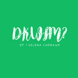D'ya Know What I Mean? ep.1 Selena Caemawr