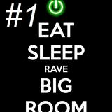 Big Room Mix #1