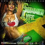 Summer LYFE 2 Reggae