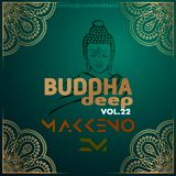 Makkeno - Buddha Deep vol. 22.