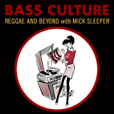 Bass Culture - May 15, 2017