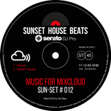 Pre-Set #012 House Set mixed by Sunset House Beats