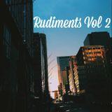 Rudiments Vol 2