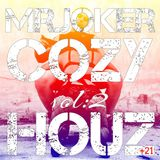 Mr.Joker Cozy Houz Vol:2 1 Hour House Set 126 Bpm