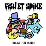 "JEFF THE FISH AND SPIKE SPADARO - ""BOUGE TON MONDE"" - BOOM BAP AND RAP"
