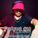 Drumnbass.com.br Podcast #10 Com DJ Tikko
