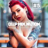 DeepMixNation #5 ♦ NEW Deep House Mix 2017 & Vocal House Music ♦ Best Remixes By XYPO