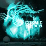 """Cosmic Dread"""