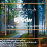 Addicted To Music With. Dj Criss. #1