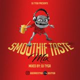 Hello Everyone, I humbly present to you my 3rd mix ''SMOOTHIE TASTE MIX'' by DJ TYGA