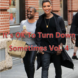 It's OK To Turn Down Sometimes Vol. 4- Chill trap / Downtempo Mix
