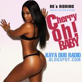 KAYA DUB RADIO N° 149 (CHERRY OH BABY RIDDIM) DJ CHICOPE MIXTAPE
