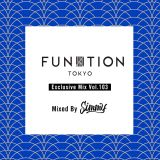 FUNKTION TOKYO Exclusive Mix Vol.103 Mixed By Simmy