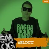 Episode 034 - 6Blocc