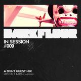Darkfloor in Session 009 / DVNT