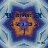 DJ SONIC FX          G R I M E   1