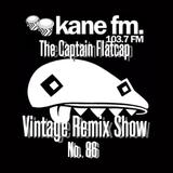 KFMP: Vintage Remix Show - Show 86 -30-08-2016