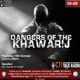 Dangers Of The Khawarij
