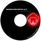 Louie Vega Housesolution Podcast Mix 2