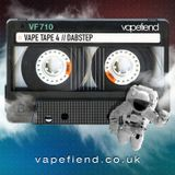 """Vapefiend Presents """"Vape Tapes Vol 4 - The Dab-Step Edition"""" (Mixed by Esse.B)"""