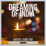 Dreaming of India   Oriental lounge mix