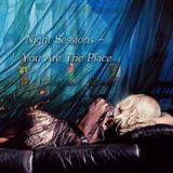 Night Sessions - You Are the Place