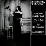New Mix Gothic Rock (Part 24) Juillet 2017 By Dj-Eurydice