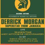 "AfterShow  DERRICK MORGAN ""The King of Ska"" @ 2° ZENA ROCKSTEADY FESTIVAL"
