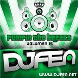 DJ FEN - Pumpin the Breaks Vol.15
