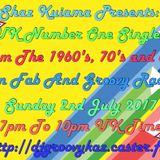 Shaz Kuiama Presents - UK Number One Singles Of The 1960's, 70's and 80's - 2nd July 2017