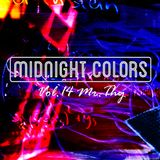 Midnight Colors Vol.14 Mr.Thy
