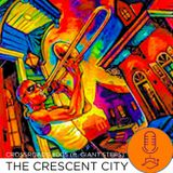 Crossroads #005 - The Crescent City (ft. Giant Steps)
