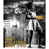 Hot Potatoes Part 2