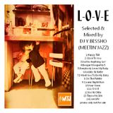 L-O-V-E Selected & Mixed by DJ Y.BESSHO