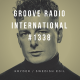 Groove Radio Intl #1338: Kryder / Swedish Egil