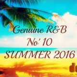 Genuine R&B  No' 10 SUMMER 2016 By Dj Delor