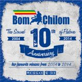 BOMCHILOM 10th ANNIVERSARY MIX - REGGAE SIDE Pt. 1 (2014)